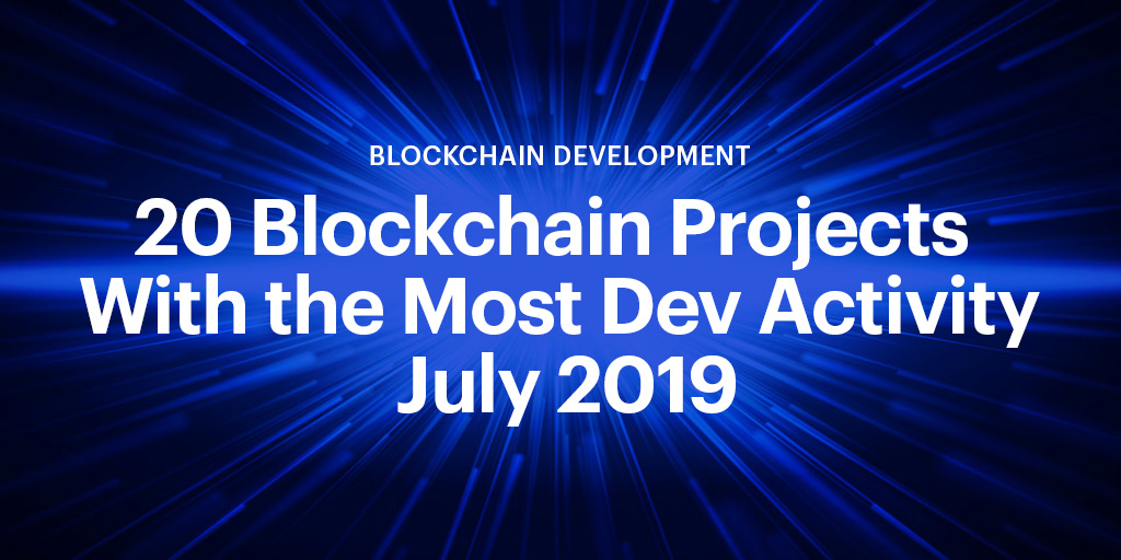 ConsenSys Signal 20 blockchain projects with the most developer activity on github july 2019 social