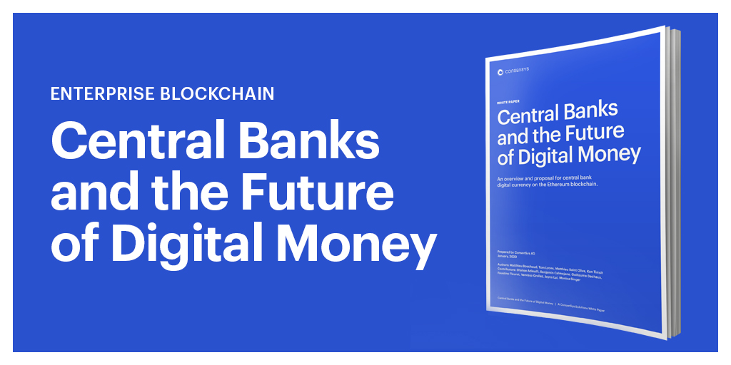 ConsenSys centeral banks and the future of digital money social