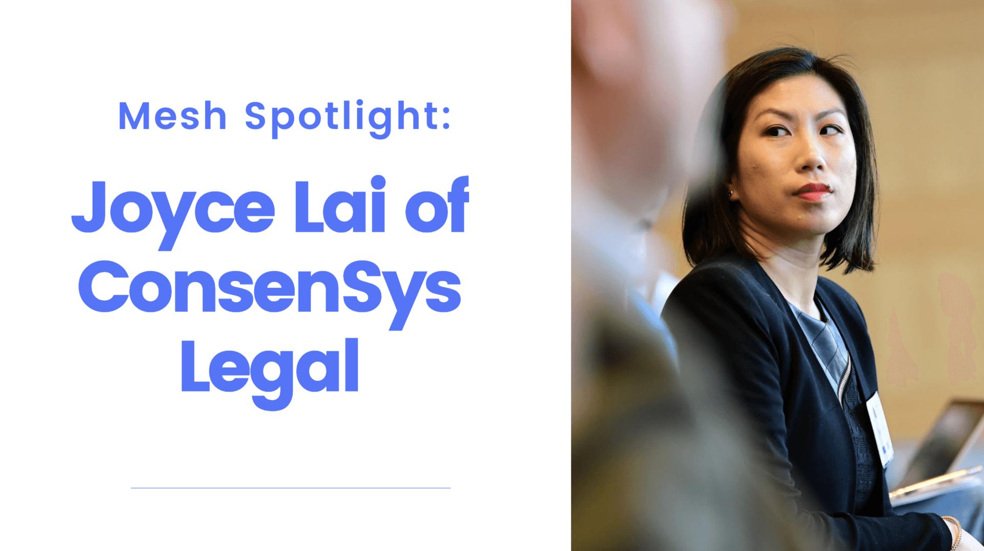 Joyce Lai of ConsenSys Legal